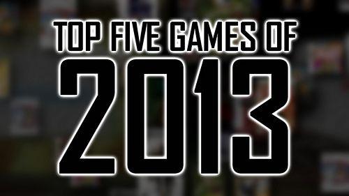 Top 5 Games of 2013 pics